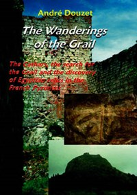 The Wanderings of the Grail   Andre Douzet  