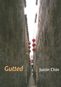 Gutted | Justin Chin |
