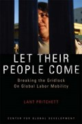 Let Their People Come   Lant Pritchett  