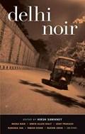 Delhi Noir | Hirsh Sawnhey |