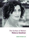 The Surface Of Motion   Rebecca Goodman  