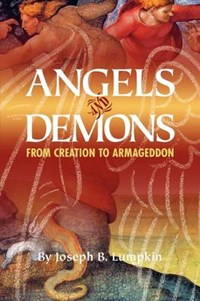 Angels and Demons   Joseph B. Lumpkin  