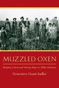 Muzzled Oxen | Genevieve Grant Sadler |