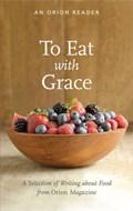 To Eat with Grace | auteur onbekend |