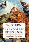 Western Civilization Bites Back | Bowden, Jonathan, Et |