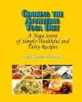 Cooking the Ayurvedic Yoga Diet | Zubin D'souza |