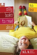 Silly Books to Read Aloud   Rob Reid  