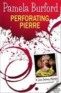 Perforating Pierre | Pamela Burford |