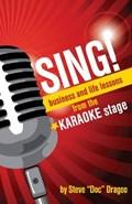 SING! | Steve Dragoo |