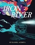Iron River | Daniel Acosta |