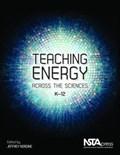 Teaching Energy Across the Sciences, K-12   Jeffrey C. Nordine  