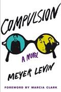 Compulsion   Meyer Levin  