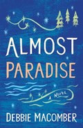 Almost Paradise | Debbie Macomber |