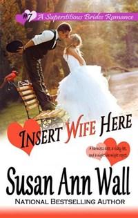 Insert Wife Here   Susan Ann Wall  