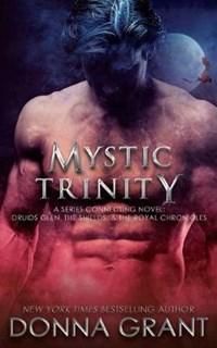 Mystic Trinity   Donna Grant  