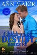 Children of Destiny Books 1-3   Ann Major  