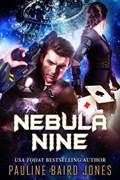 Nebula Nine | Pauline Baird Jones |