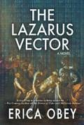 The Lazarus Vector | Erica Obey |