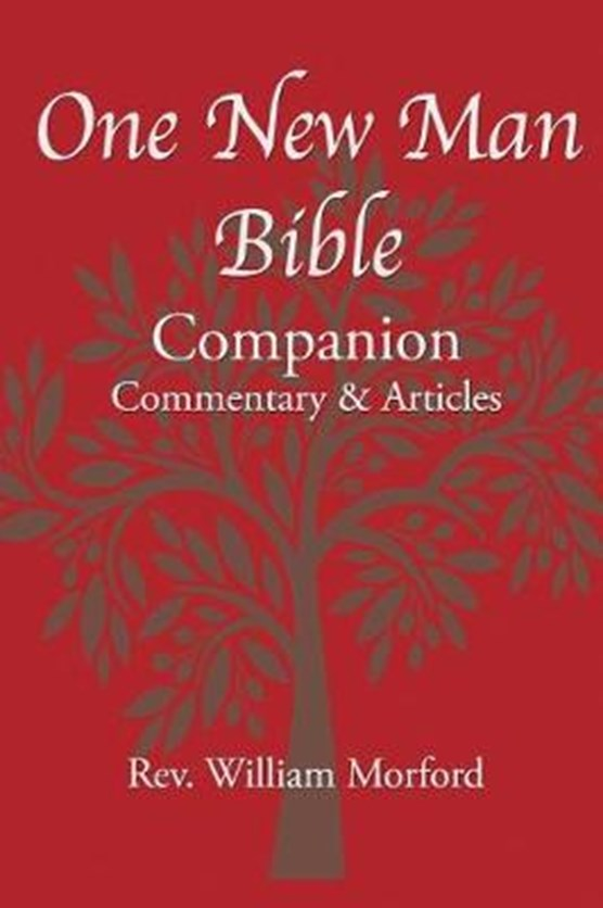 One New Man Bible Companion: Commentary and Articles