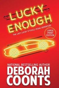 Lucky Enough | Deborah Coonts |
