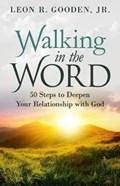 Walking in the Word | Leon Gooden |