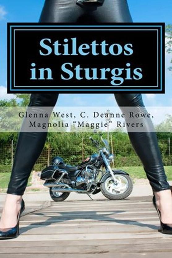 Stilettos in Sturgis