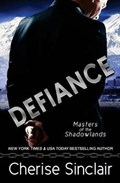 Defiance: a Masters of the Shadowlands novella | Cherise Sinclair |