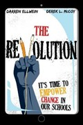The Revolution   Ellwein, Darren ; McCoy, Derek L  