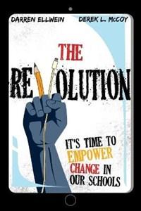 The Revolution | Darren Ellwein ; Derek L McCoy |
