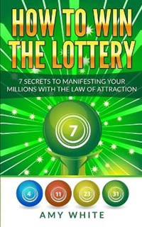 How to Win the Lottery | Amy White |