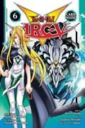Yu-Gi-Oh! Arc-V, Vol. 6   Shin Yoshida  