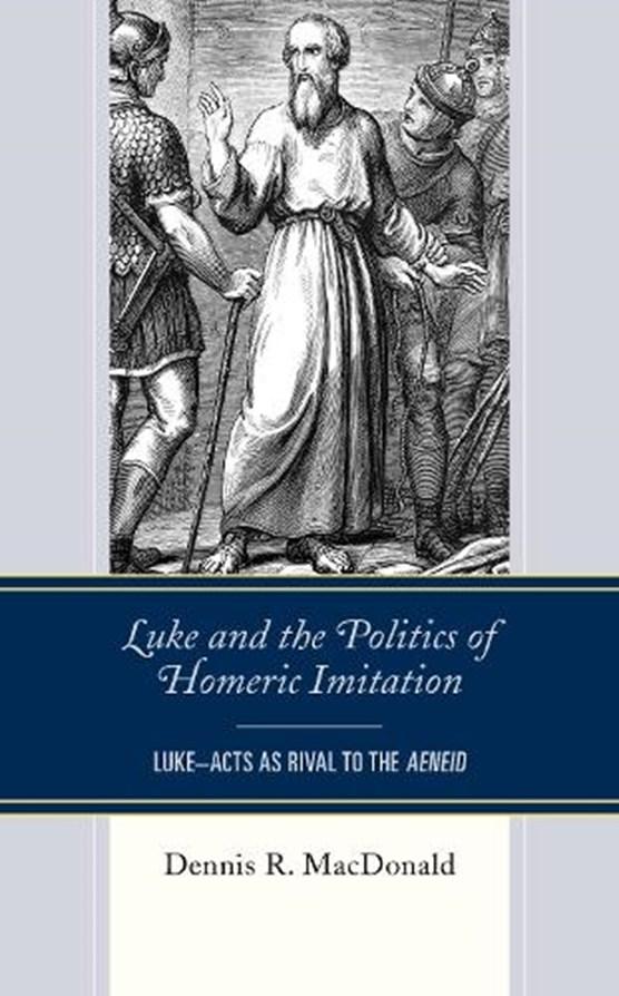 Luke and the Politics of Homeric Imitation