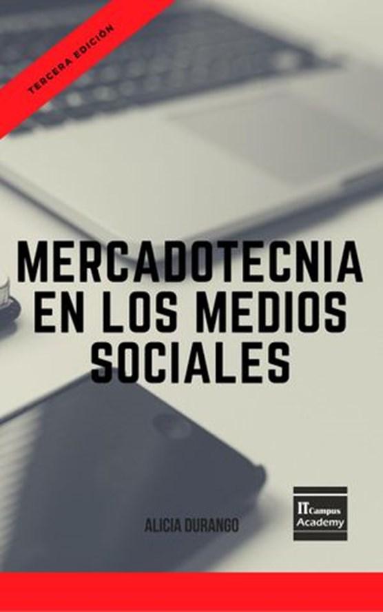 Mercadotecnia en los Medios Sociales - Tercera Edición