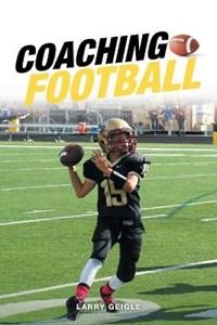 Coaching Football | Larry Geigle |