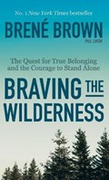 Braving the Wilderness | Brené Brown |