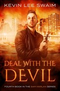 Deal with the Devil | Kevin Lee Swaim |