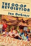 The Co-op Revolution | Jan DeGrass |