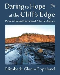 Daring to Hope at the Cliff's Edge   Elizabeth Glenn-Copeland  