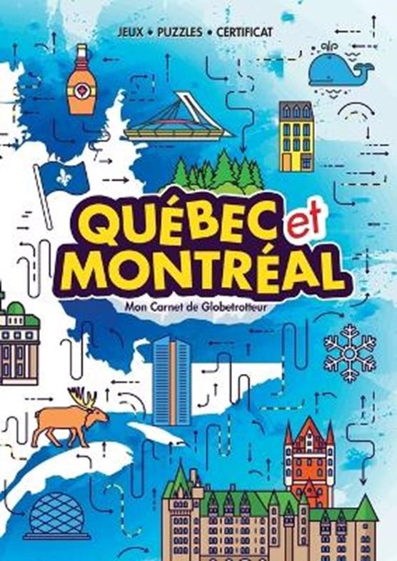 Quebec et Montreal (My Globetrotter Book)