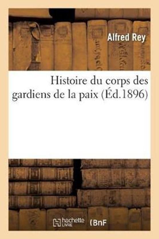 Histoire du corps des gardiens de la paix