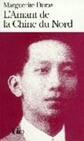 L' Amant de la Chine du Nord | Marguerite Duras |