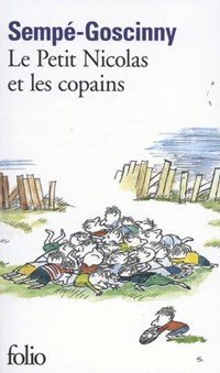 Le petit Nicolas et les copains | Jean-Jacques Sempé & René Goscinny |