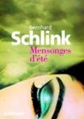 Mensonges d'été | Bernhard Schlink |