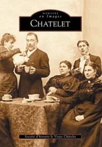 Chatelet | Etienne Piret ; C. Coisman |