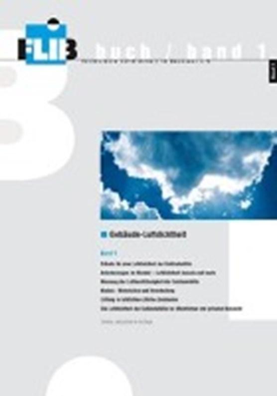 Gebäude-Luftdichtheit, Band 1