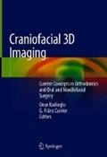 Craniofacial 3D Imaging | Kadioglu, Onur ; Currier, G. Frans |