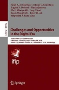 Challenges and Opportunities in the Digital Era | Salah A. Al-Sharhan ; Antonis C. Simintiras ; Yogesh K. Dwivedi ; Marijn Janssen |