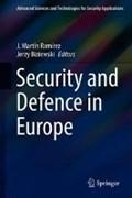 Security and Defence in Europe   Ramirez, J. Martin ; Biziewski, Jerzy  
