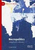 Necropolitics | R. Guy Emerson |