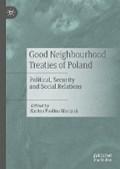 Good Neighbourhood Treaties of Poland   Karina Paulina Marczuk  